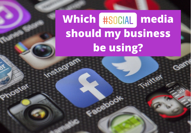 Which social media should you use for your business?