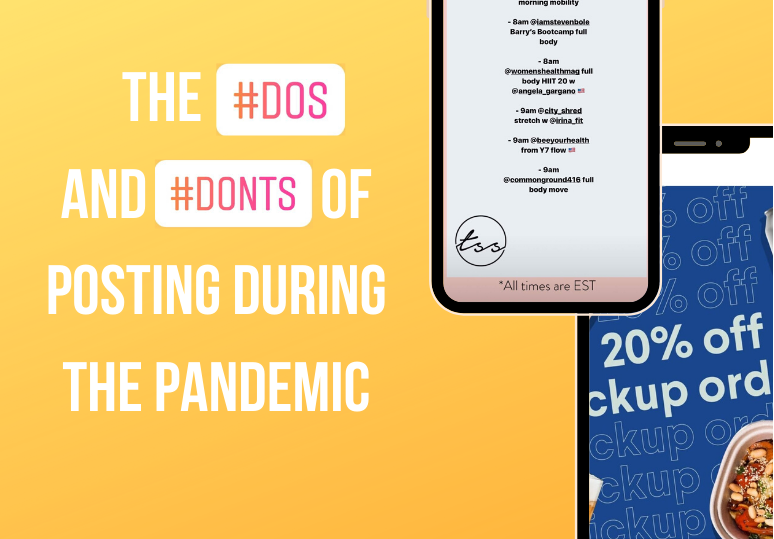 Do's and don'ts of posting during a pandemic