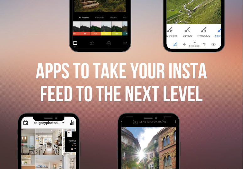 Apps to Take Your Insta Feed to the Next Level