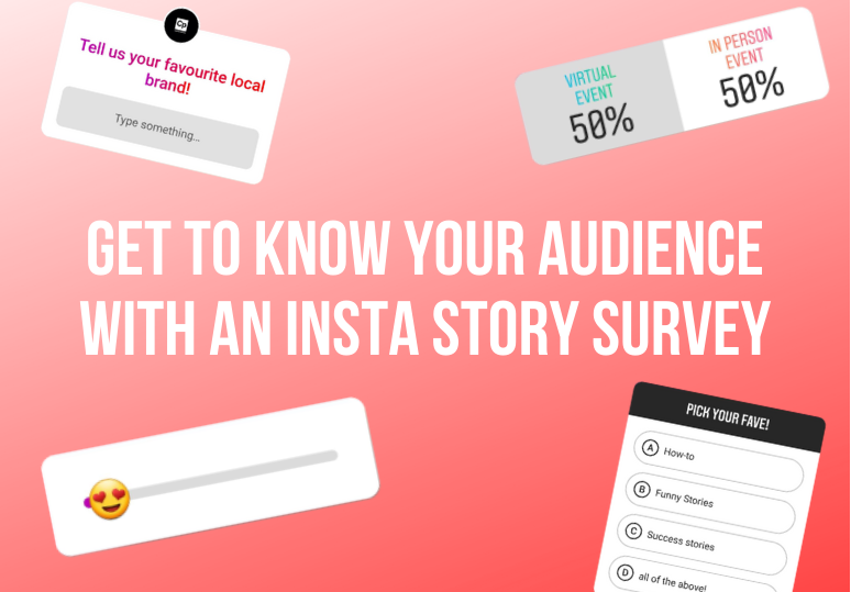 Get to know your audience with an Instagram story survey