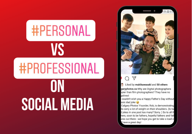 Personal VS Professional on your business social media