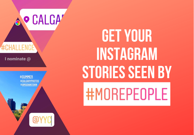 Get Your Instagram Stories Seen by More People