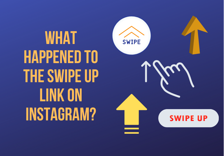 What happened to the Swipe Up Link on Instagram?